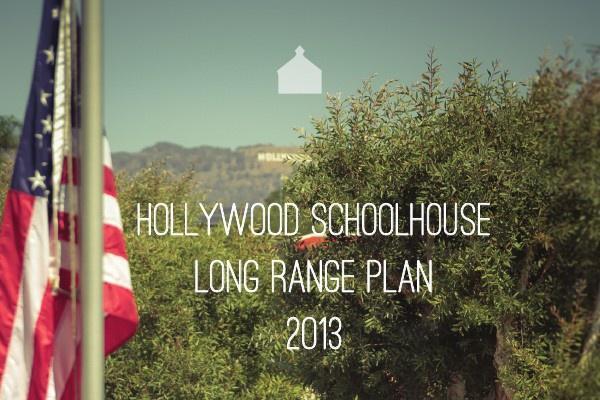 Hollywood Schoolhouse Long Range Plan 2012