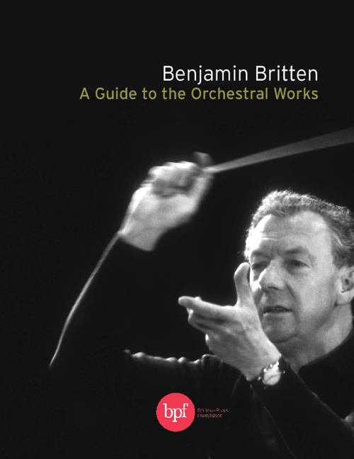 A Guide to Orchestral Works - Benjamin Britten