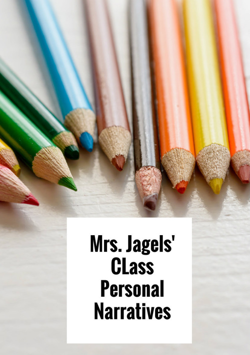 Mrs Jagels' Class Personal Narratives