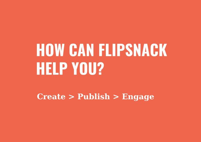 How Can FlipSnack Help You?