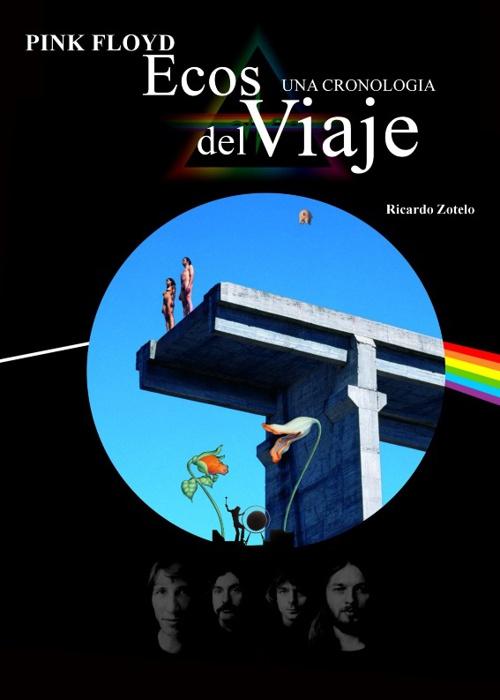 Pink Floyd: Ecos Del Viaje