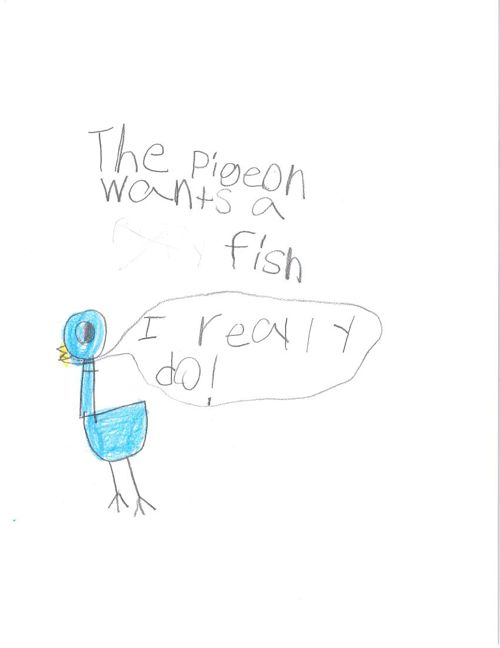 The Pigeon Wants a Fish