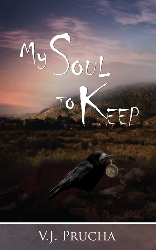 My Soul To Keep - Valerie J. Prucha