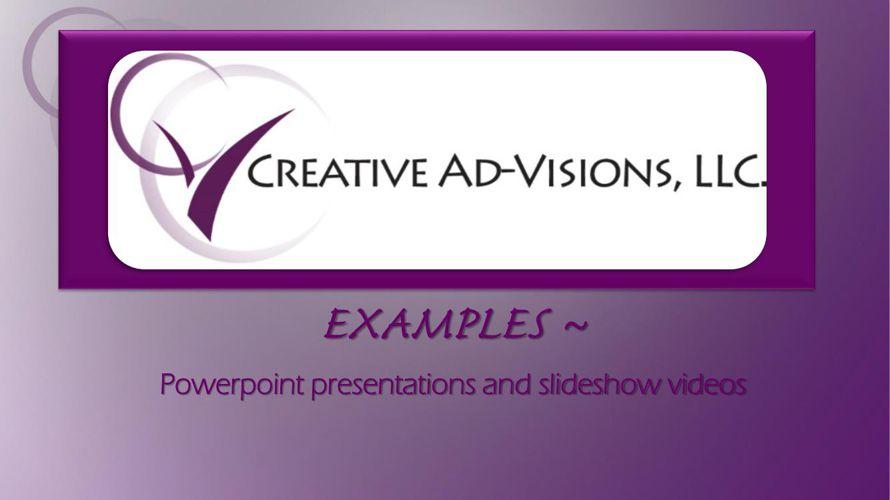 Creative Ad-Visions, LLC Presentations