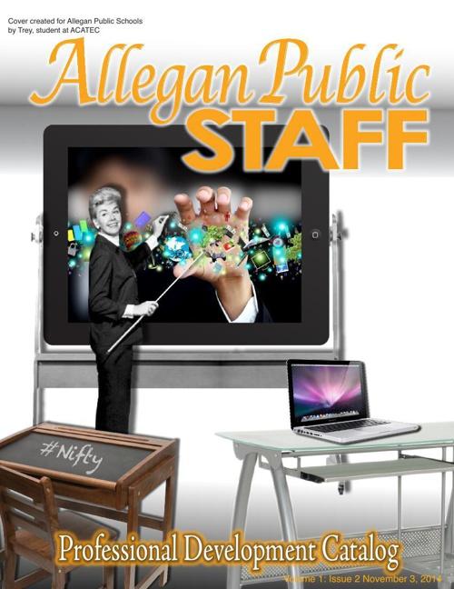 Allegan Public Schools PD Catalog Volume 1 Issue 2