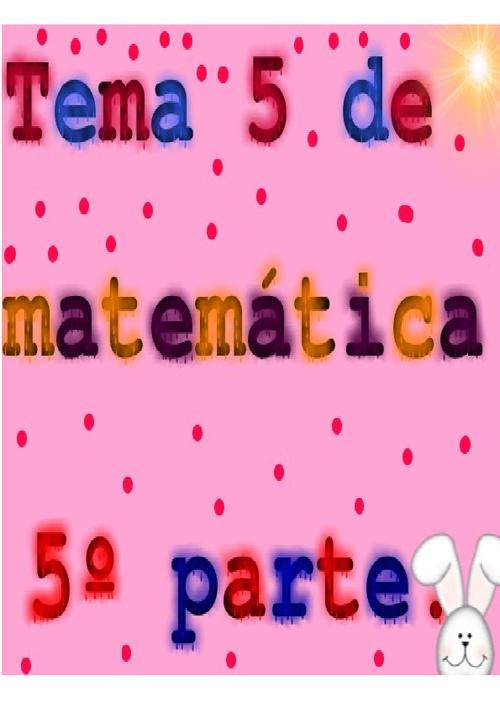 tema 5 de matemáticas 5º parte.