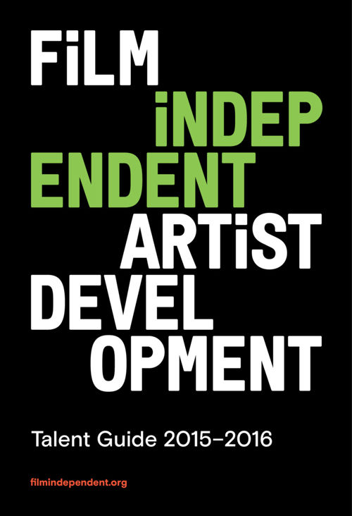 Film Independent 2015-2016 Talent Guide