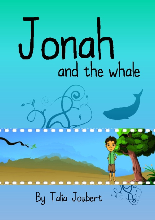 Jonah and The Whale: Religion Assignment by Talia Joubert