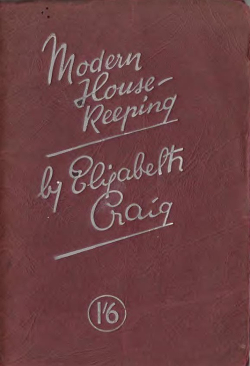 Modern House-Keeping by Elizabeth Craig 1937