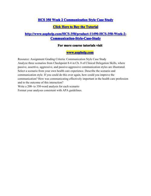 HCS 350 Week 2 Communication Style Case Study