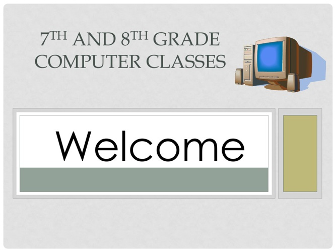 Welcome - Open house for 7-8th grade