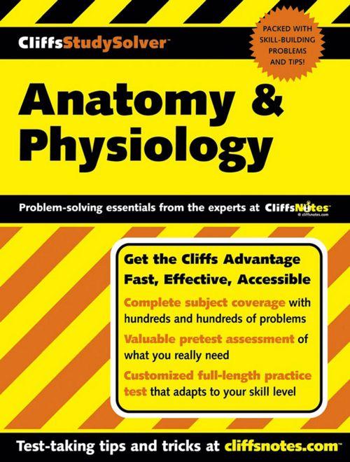 Anatomy & Physiology (Cliffsstudy Solver)