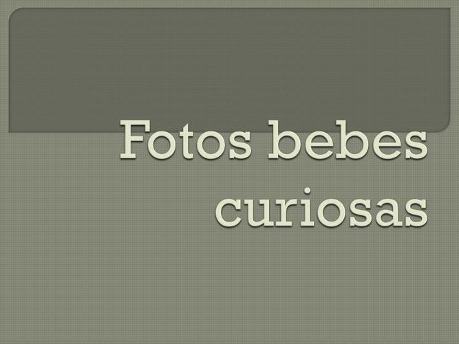 fotos bebes curiosas
