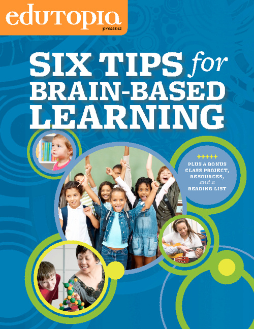 Six Tips for Brain Based Leaning