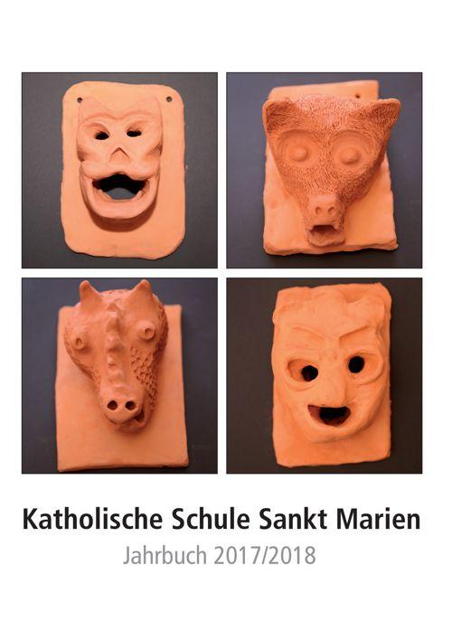Katholische Schule Sankt Marien Jahrbuch 2017/18