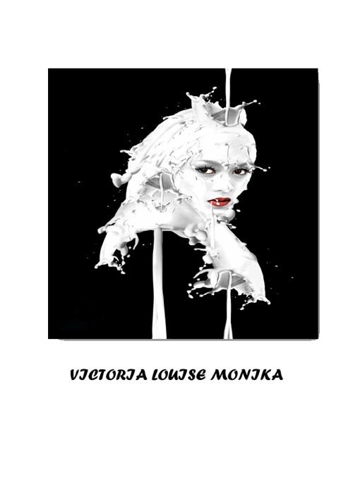 VICTORIA LOUISE MONIKA