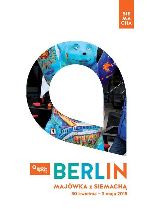 BERLIN: Majówka z SIEMACHĄ 2015