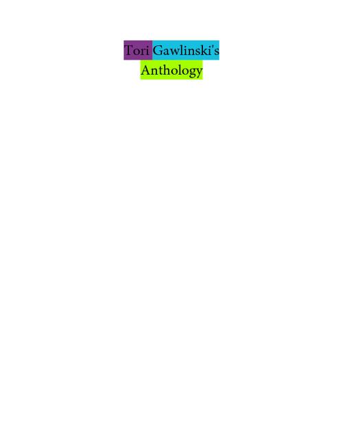 Tori Gawlinski's Poem Anthology!!!
