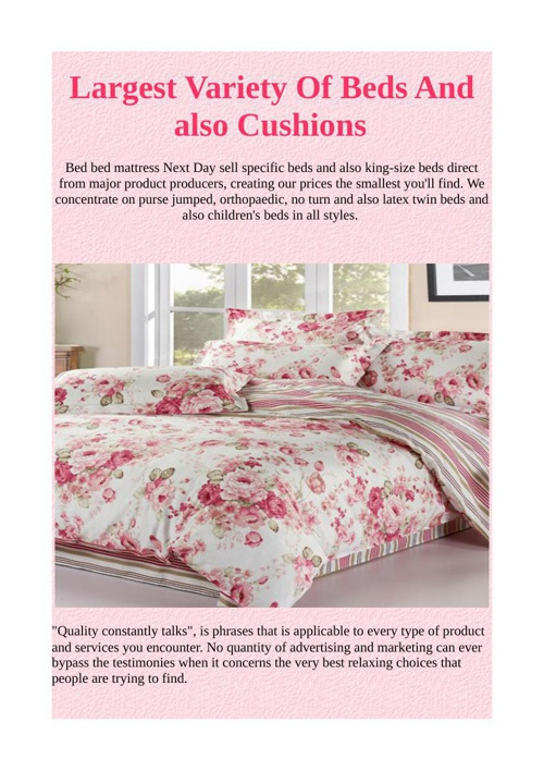 Largest Variety Of Beds And also Cushions