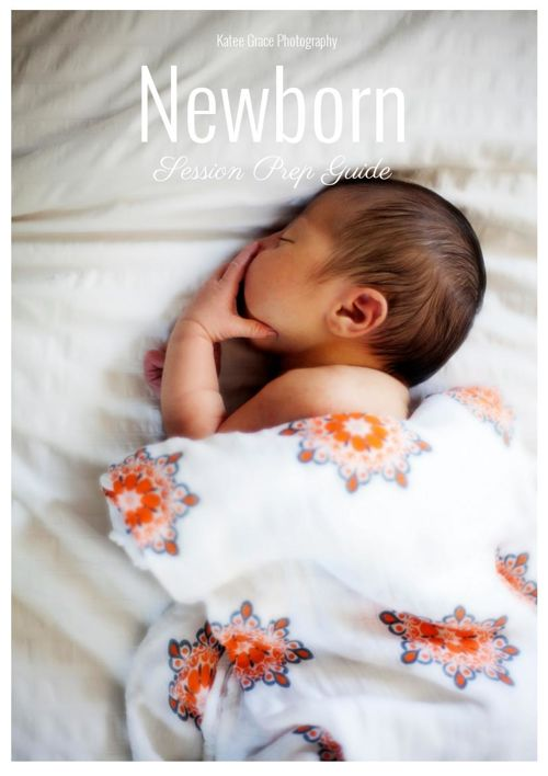 Copy of Katee Grace Photography Newborn Prep Guide 2016