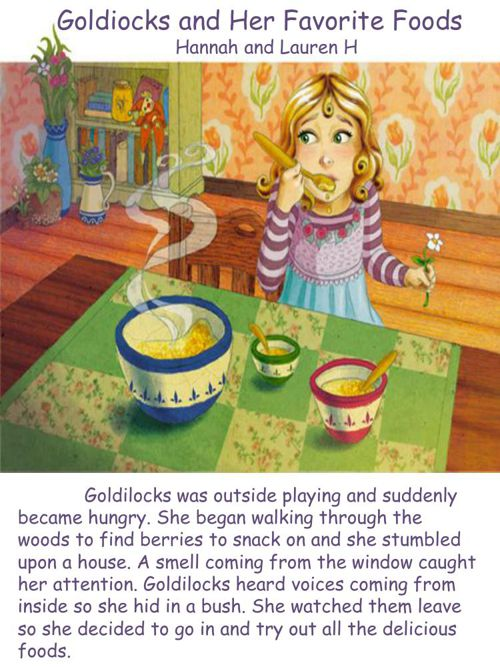 Goldilocks and her fav foods