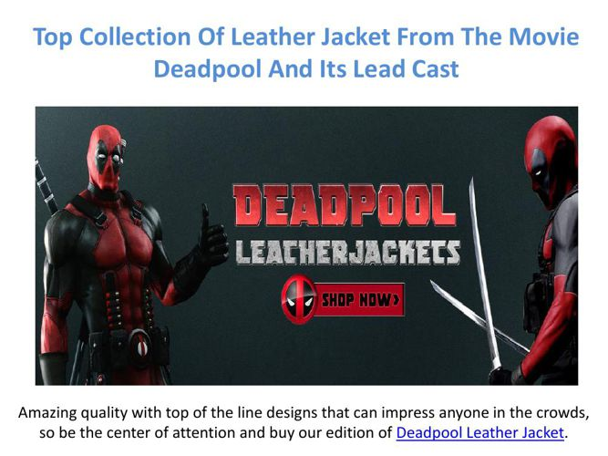 The Famous Movie Deadpool Character Leather Jacket