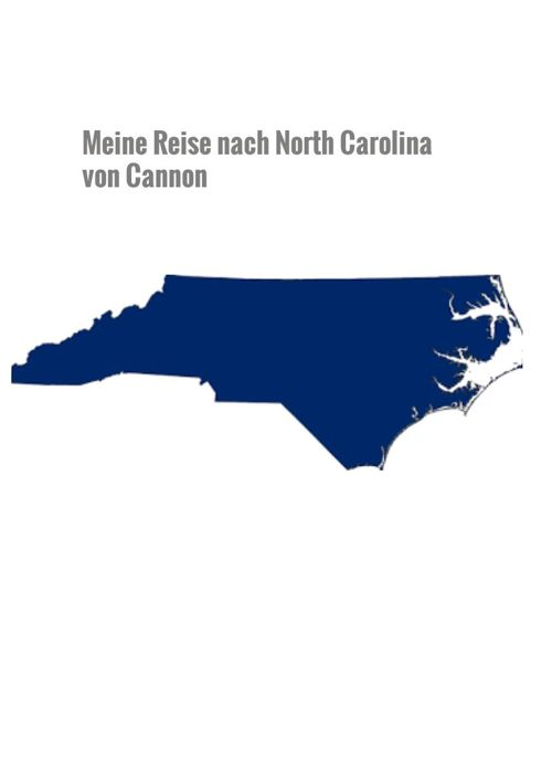 Meine Reide nach North Carolina