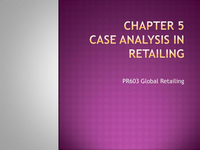 Copy of PR603-CHAPTER 5 CASE STUDY