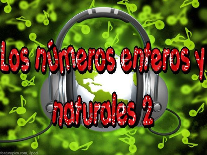 Enteros y naturales 2