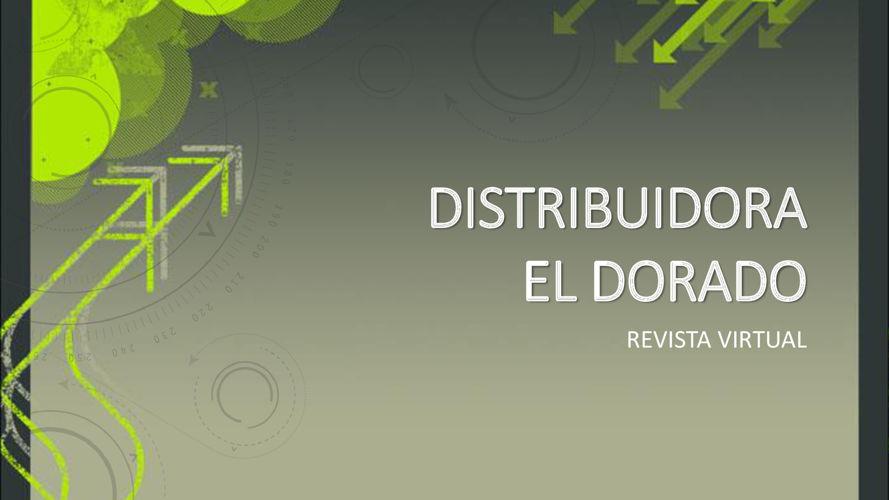 Distribuidora El Dorado - Revista Virtual