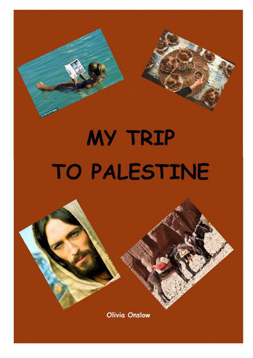 My Trip to Palestine-Olivia Onslow 8U