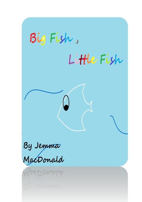 Big Fish, Little Fish