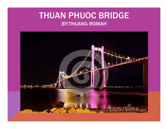 Thuang's Bridge
