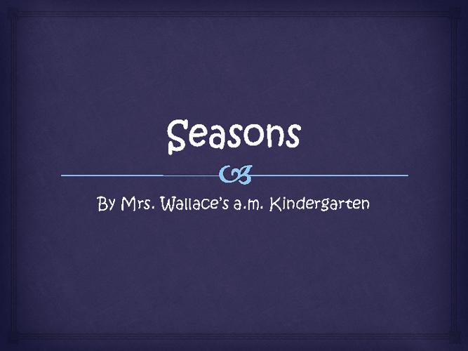Seasons a.m. 2012