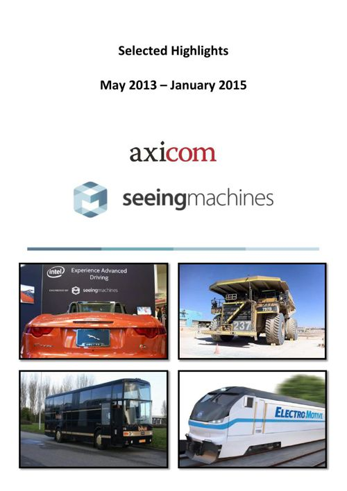 AxiCom/Seeing Machines - Highlights May 2013 - Jan 2015