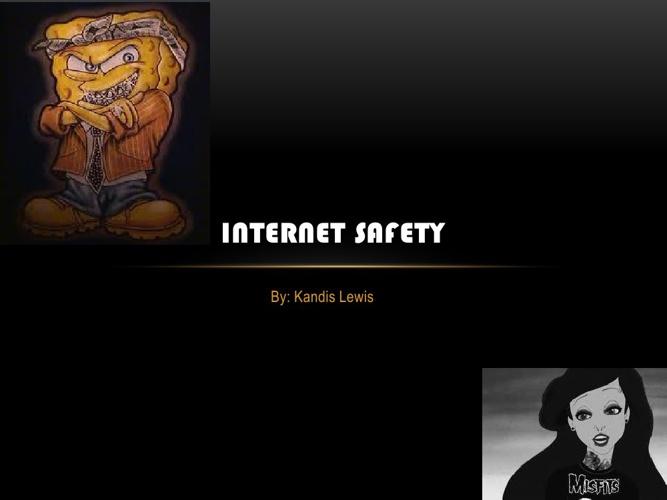 INTERNET SAFTEY!