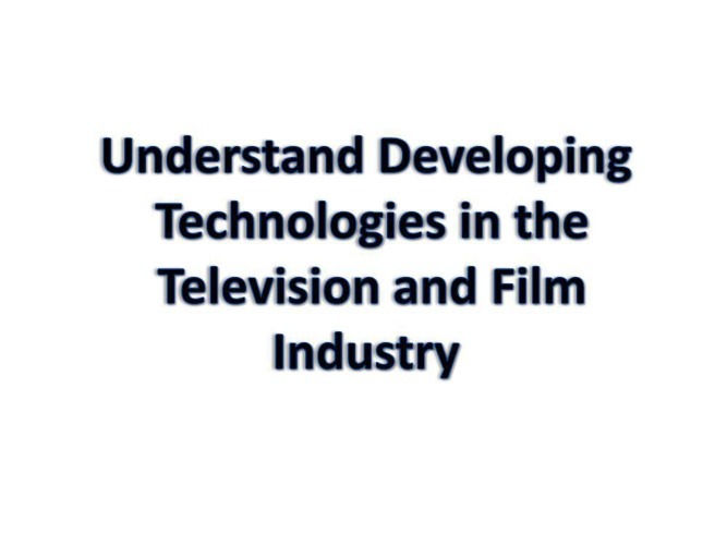 Technologies in TV and Film Industries (fghj