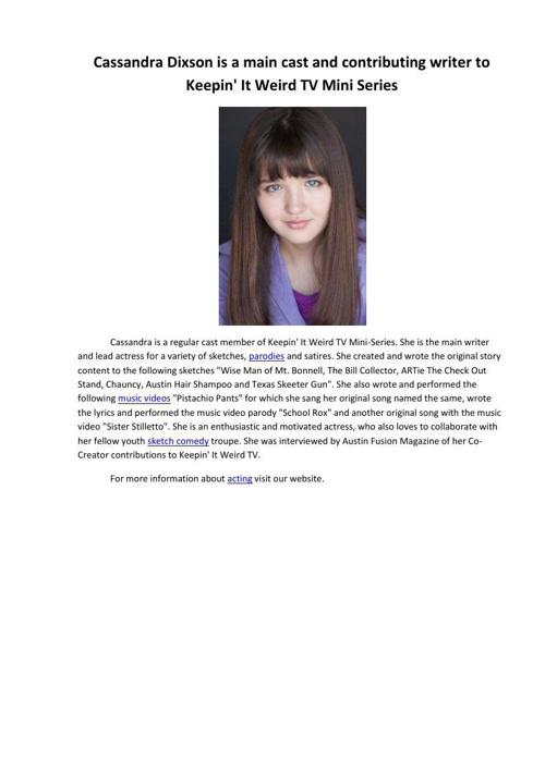 Cassandra Dixson is a main cast and contributing writer to Keepi