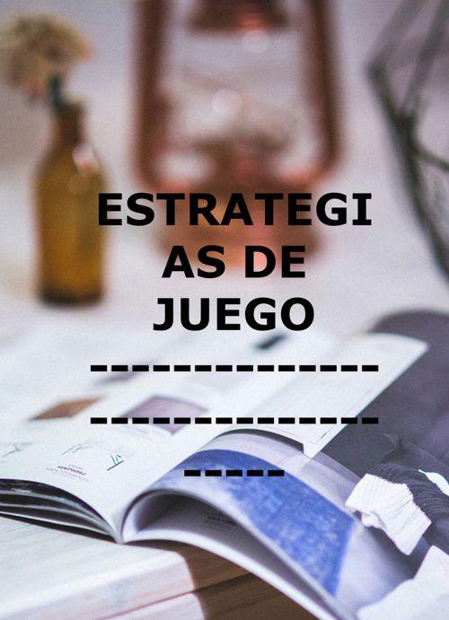 Estrategias de Juego