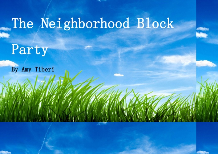 The Neighborhood Block Party