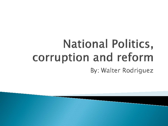 National Politics, Corruption, and Reform