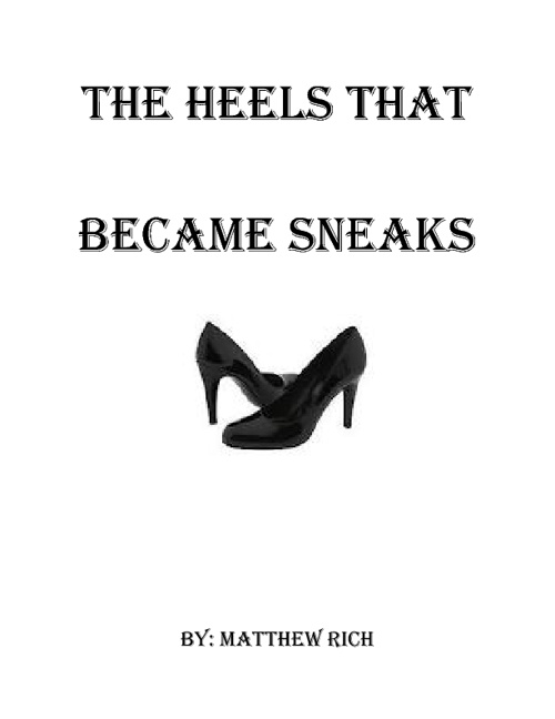 The Heels that Became Sneaks