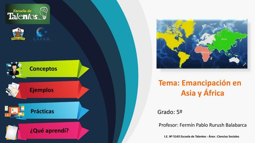 EMANCIPACIÓN EN ASIA Y AFRICA
