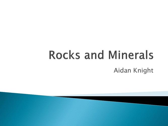 Aiden Rocks and Minerals