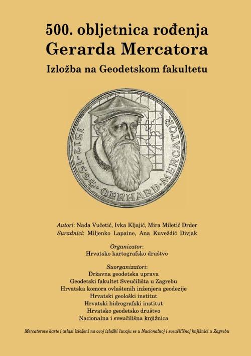 500. obljetnica rođenja Gerarda Mercatora - Izložba na GF