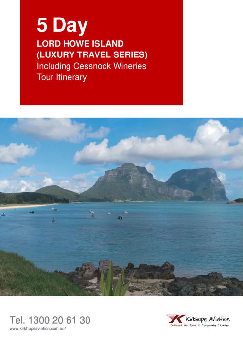 5 Day Tour  Itinerary Pristine and Remote Lord Howe Island