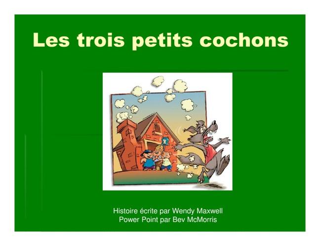 Copy of Les trois petits cochons