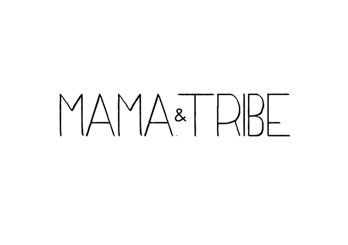 Mama & Tribe | SUMMER 2013-14