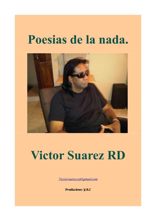 Poesias de la nada, Por: Victor Suarez
