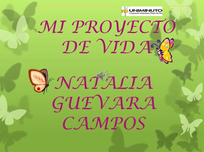 MI PROYECTO DE VIDA NATALIA GUEVARA CAMPOS